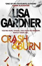 Gardner, Lisa Crash & Burn Very Good Book