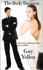 The Body Business by Gay Yellen (2014, Paperback)