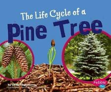 The Life Cycle of a Pine Tree (Plant Life Cycles)-ExLibrary