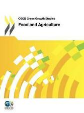 Food And Agriculture: OECD Green Growth Studies by No Author