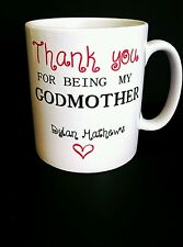 Thank you for being my Godmother Mug - New - Personalised