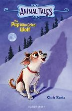 The Pup Who Cried Wolf (Animal Tales)-ExLibrary