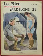 Le Rire N˚1060  1 Janvier 1940  Madelons 39   (20 pages)