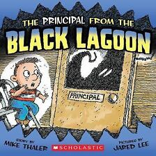 Black Lagoon Adventures: The Principal from the Black Lagoon by Mike Thaler (200