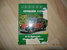 """Livre """" Votre CITROEN 2 cv 4 - 6 - Spécial - Club - Charleston depuis modèles 70"""