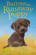 Buttons the Runaway Puppy by Holly Webb (Paperback, 2009)