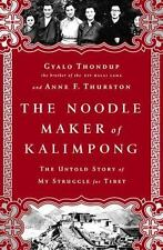 The Noodle Maker of Kalimpong: The Untold Story of My Struggle for Tib-ExLibrary