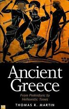 Ancient Greece: From Prehistoric to Hellenistic Times Yale Nota Bene - Martin, T