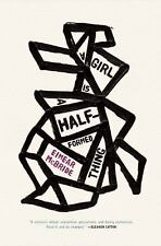 A Girl Is a Half-Formed Thing by Eimear McBride (2014, Hardcover)