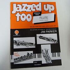 flute JAZZED UPP Flute, Jim Parker, piano + flute part