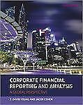 Corporate Financial Reporting and Analysis : A Global Perspective 3rd Int'l Ed