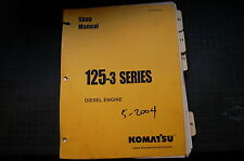 KOMATSU 125-3 DIESEL ENGINE WORKSHOP Service Repair Shop Manual 2004 BOOK GUIDE