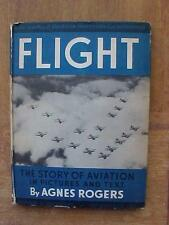1935 FLIGHT - The Story of Aviation in Text and Pictures book HB by Agnes Rogers