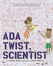 Ada Twist, Scientist by Andrea Beaty (2016, Picture Book)