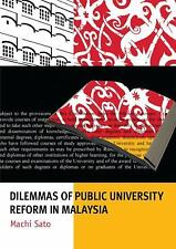 Dilemmas of Public University Reform in Malaysia (Monash Papers on Southeast Asi