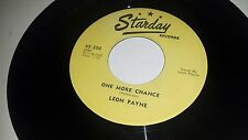 LEON PAYNE One More Chance / All The Time STARDAY 250 COUNTRY ROCKABILLY 45 7""