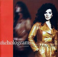 The holograms/Thank you whatever comes/CD/COME NUOVO