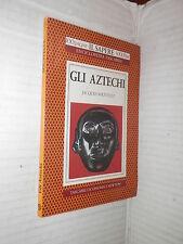 GLI AZTECHI Jacques Soustelle Newton 1994 Tascabili Economici libro classici di
