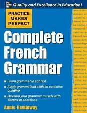 Practice Makes Perfect: Complete French Grammar (Practice Makes Perfect Series),