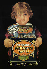 Parkinson Doncaster Toffee Too Full For Words Advert  Poster Print