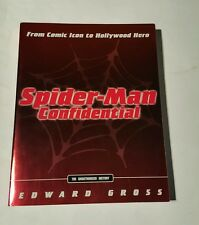 Spider-Man Confidential : From Comic Icon to Hollywood Hero by Edward Gross...