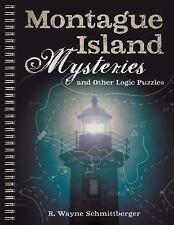 Montague Island Mysteries and Other Logic Puzzles by R. Wayne Schmittberger...
