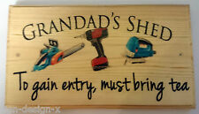 Large Grandads Shed (tea) Plaque / Sign - Garden Dad Gift Father Tools Workshop