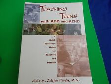 Teaching Teens with ADD and Adhd A Quick Reference Guide for Teachers parents