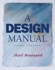 A Design Manual by Shirl Brainard (2002, Paperback)