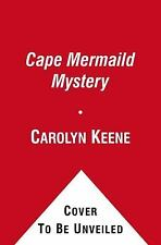Cape Mermaid Mystery Nancy Drew and the Clue Crew