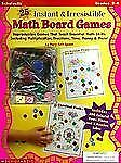 25 Instant & Irresistible Math Board Games (Grades 2-4)