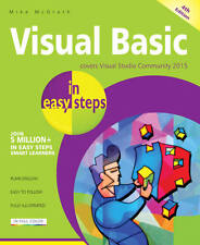 Visual Basic in easy steps, 4th edition by Mike McGrath - NEW - FREE P&P