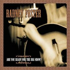 Radney Foster - Are You Ready For The Big Show? Country Music CD GUC
