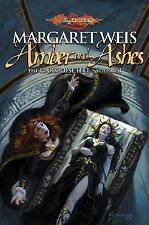 Margaret Weis~AMBER AND ASHES~1ST/DJ~NICE COPY