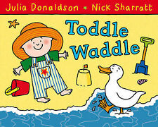 Toddle Waddle, Donaldson, Julia, Good Condition Book