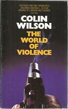 COLIN WILSON THE WORLD OF VIOLENCE