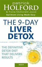 The 9-Day Liver Detox : The Definitive Detox Diet That Delivers Results by...