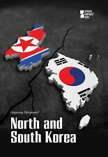 North and South Korea (Opposing Viewpoints)