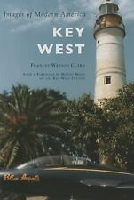 Images of Modern America: Key West by Frances Watson Clark (2016, Paperback)
