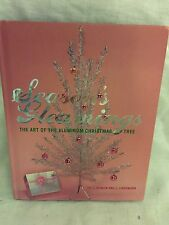 Seasons Gleamings Book The Art of the Aluminum Christmas Tree Mid-Century Modern