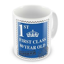 First Class 80 Year Old Coffee / Tea Gift Mug - Blue - Brand New