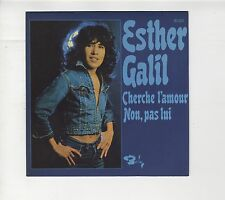 """SP 45 tours Esther Galil """"Cherche l'amour""""  1975 comme NEUF"""