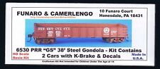 Funaro F&C 6530  PENNSYLVANIA Railroad 38' GS Steel Gondola K Brk PRR  2 CAR Kit