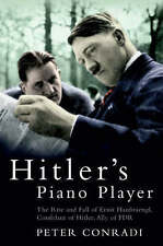 Hitlers Piano Player: The Rise and Fall of Ernst Hanfstaengl,ACCEPTABLE Book
