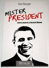 Livre Mister PRESIDENT Lettre ouverte à Barack OBAMA * Etat neuf