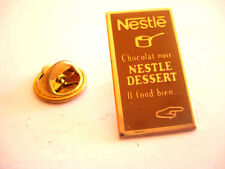PINS TABLETTE DE CHOCOLAT NESTLE DESSERT