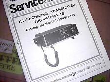 * SERVICE Manual REALISTIC Radio Shack CB 40-CHANNEL Transceiver TRC-441 21-1545