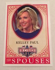 2016 Decision Presidential Campaign Kelley Paul The Spouses #60 Card