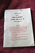 VERY OLD INSTRUCTION BOOK FOR BELL & HOWELL 16 MM MOVIE CAMER 70-DA,-DE,-G OR -H