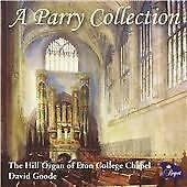 Hubert Parry - Parry Collection: Organ Works by Charles Hubert Hastings Parry...